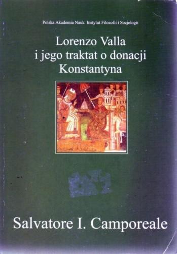 Okładka książki Lorenzo Valla i jego traktat o donacji Konstantyna. Retoryka, wolność i eklezjologia w XV wieku