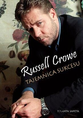 Okładka książki Russell Crowe: Tajemnica sukcesu