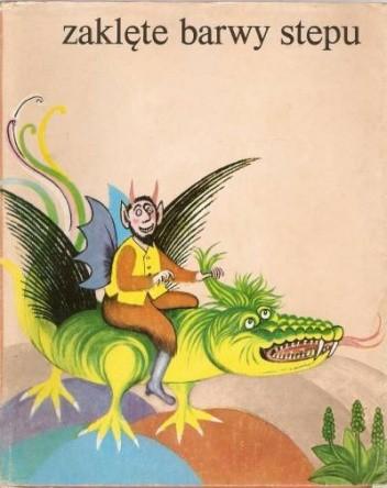 Okładka książki Zaklęte barwy stepu