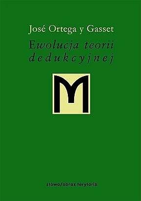 Okładka książki Ewolucja teorii dedukcyjnej