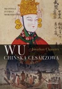 Okładka książki Wu. Chińska cesarzowa