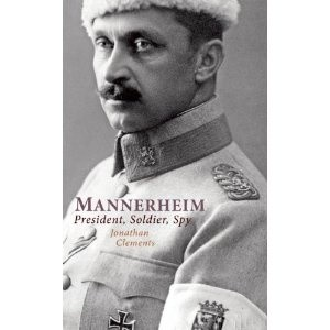 Okładka książki Mannerheim. Prezydent, żołnierz, szpieg