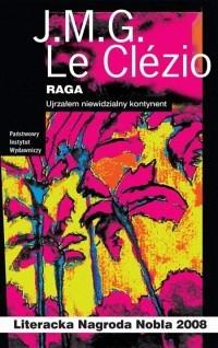 Okładka książki Raga. Ujrzałem niewidzialny kontynent