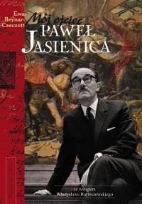 Okładka książki Mój ojciec Paweł Jasienica