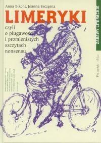Okładka książki Limeryki czyli o plugawości i promienistych szczytach nonsensu