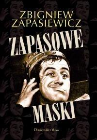 Okładka książki Zapasowe maski