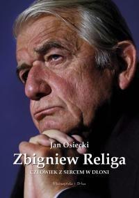Okładka książki Zbigniew Religa. Człowiek z sercem w dłoni