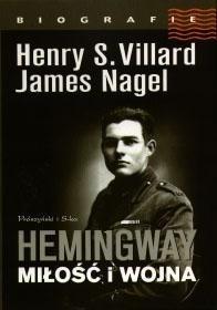 Okładka książki Hemingway. Miłość i wojna