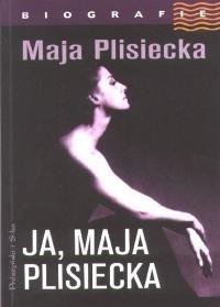 Okładka książki Ja, Maja Plisiecka