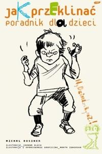 Okładka książki Jak przeklinać? Poradnik dla dzieci