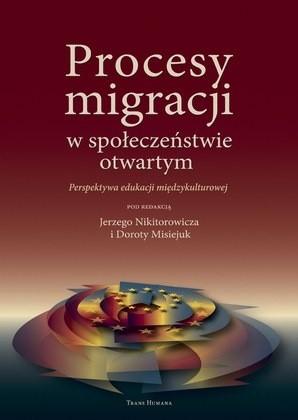 Okładka książki Procesy migracji w społeczeństwie otwartym. Perspektywa edukacji międzykulturowej