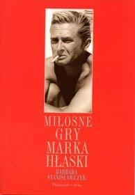 Okładka książki Miłosne gry Marka Hłaski
