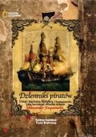 Dzienniki piratów. Dzieje kapitana Morgana i bukanierów, ręką naocznego świadka spisane
