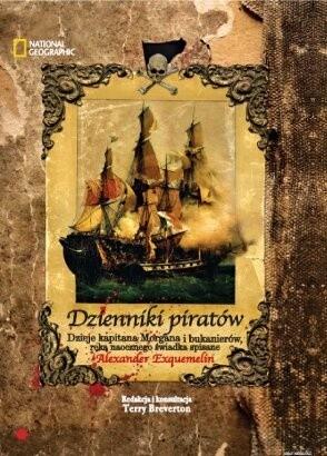 Okładka książki Dzienniki piratów. Dzieje kapitana Morgana i bukanierów, ręką naocznego świadka spisane