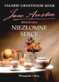 Okładka książki Niezłomne serce. Jane Austen. Biografia