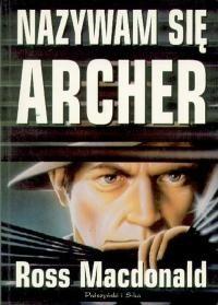 Okładka książki Nazywam się Archer
