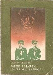 Okładka książki Jarek i Marek na tropie szpiega