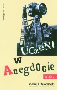 Okładka książki Uczeni w anegdocie. Poczet drugi