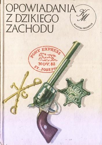 Okładka książki Dyliżansem przez prerię: Opowiadania z Dzikiego Zachodu