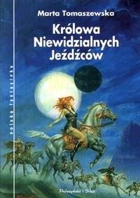 Okładka książki Królowa Niewidzialnych Jeźdźców