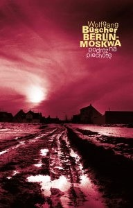 Okładka książki Berlin-Moskwa. Podróż na piechotę