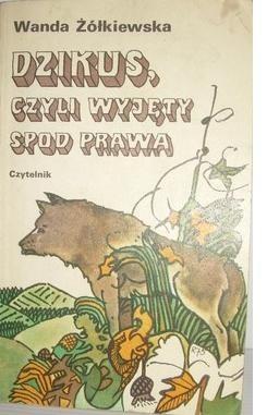 Okładka książki Dzikus, czyli wyjęty spod prawa