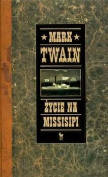 Okładka książki Życie na Missisipi
