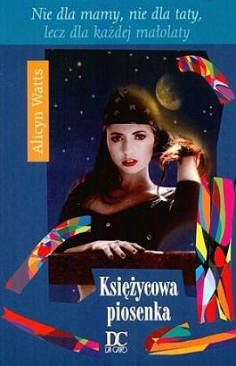 Okładka książki Księżycowa piosenka