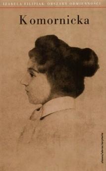 Okładka książki Obszary odmienności. Rzecz o Marii Komornickiej