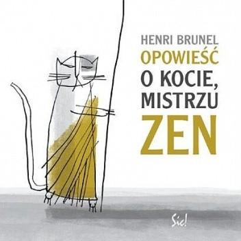 Okładka książki Opowieść o kocie, mistrzu Zen