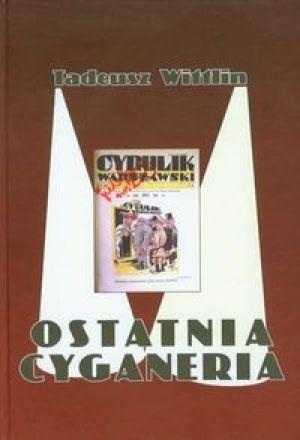 Okładka książki Ostatnia cyganeria