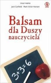 Okładka książki Balsam dla duszy nauczyciela
