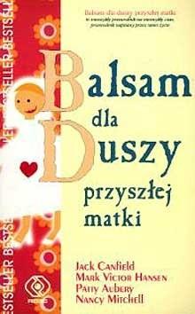 Okładka książki Balsam dla duszy przyszłej matki