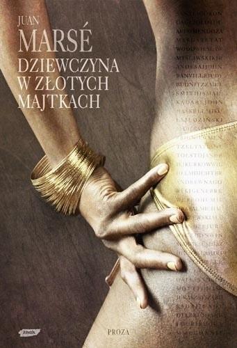 Okładka książki Dziewczyna w złotych majtkach