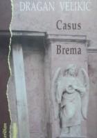 Casus Brema