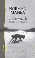 Okładka książki O klownach. Dyktator i Artysta