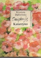 Dziękuję Katarzyno