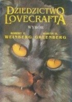 Dziedzictwo Lovecrafta. W hołdzie twórcy horroru