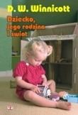 Okładka książki Dziecko, jego rodzina i świat