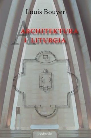 Okładka książki Architektura i liturgia