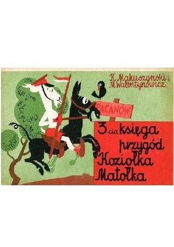 Okładka książki Trzecia księga przygód Koziołka Matołka