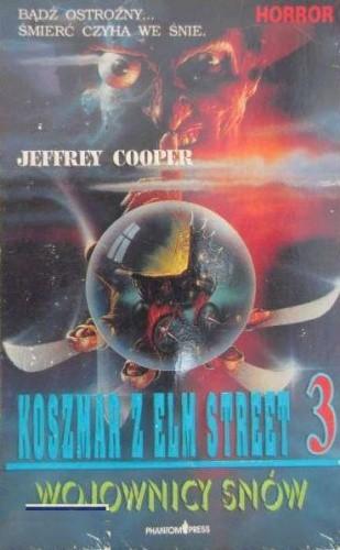 Okładka książki Koszmar z Elm Street 3. Wojownicy Snów