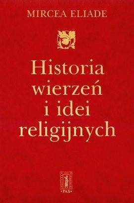 Okładka książki Historia wierzeń i idei religijnych, t. 3