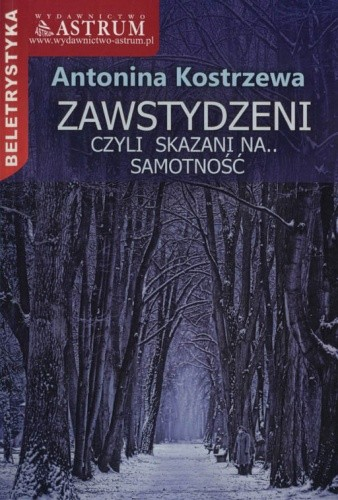 Okładka książki Zawstydzeni, czyli skazani na.. Samotność