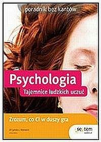 Okładka książki Psychologia Tajemnice ludzkich uczuć