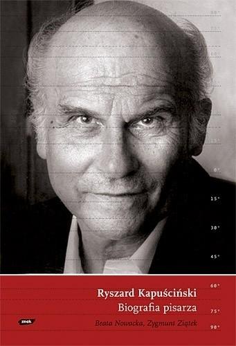 Okładka książki Ryszard Kapuściński. Biografia pisarza