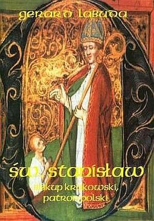 Okładka książki Św. Stanisław biskup krakowski, patron Polski