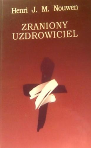 Okładka książki Zraniony uzdrowiciel