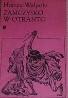 Zamczysko w Otranto: opowieść gotycka