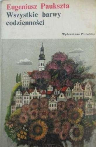 Okładka książki Wszystkie barwy codzienności